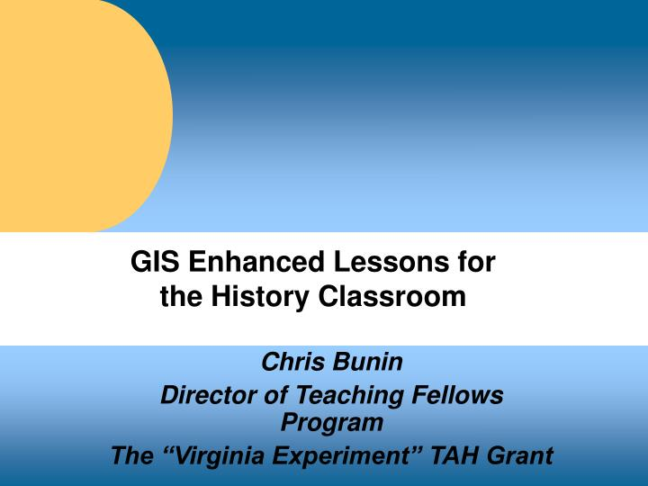 gis enhanced lessons for the history classroom n.