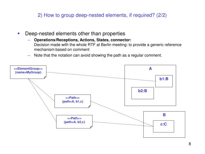 2) How to group deep-nested elements, if required? (2/2)