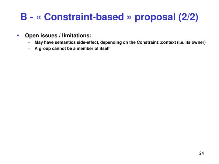 B - « Constraint-based » proposal (2/2)