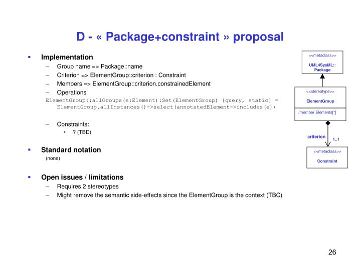 D - « Package+constraint » proposal