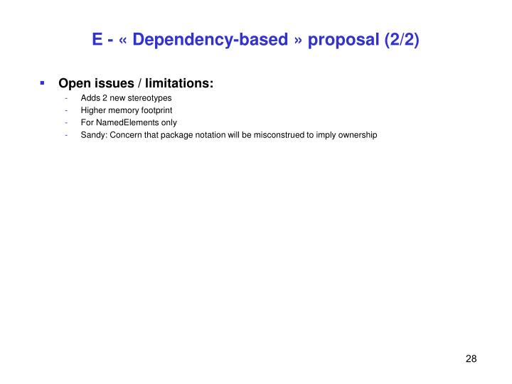 E - « Dependency-based » proposal (2/2)