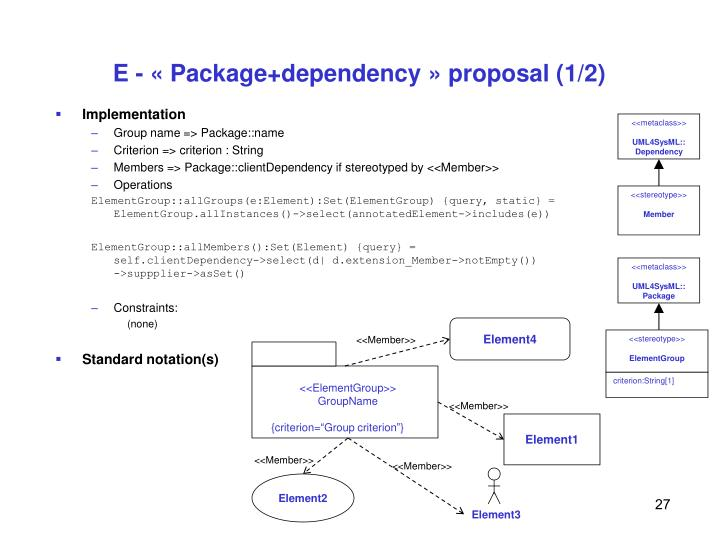 E - « Package+dependency » proposal (1/2)
