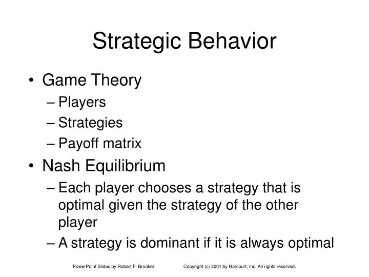 Strategic behavior