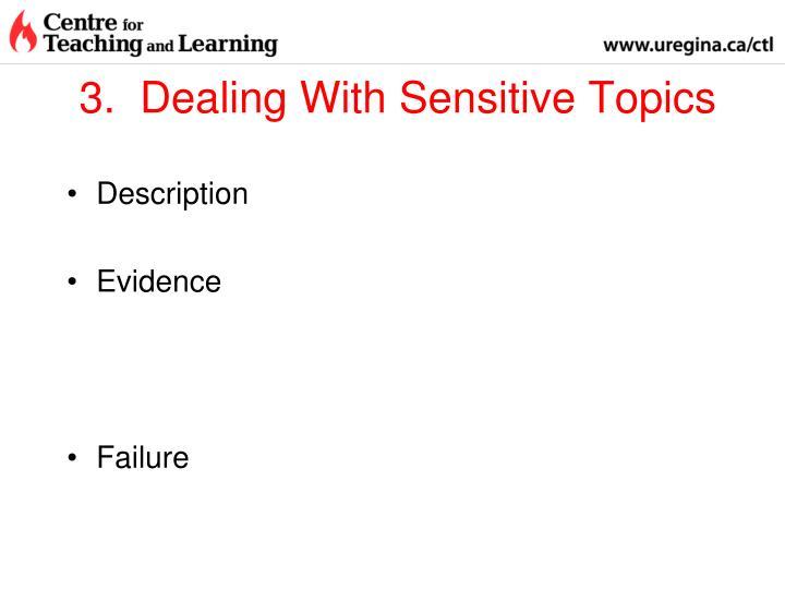 3.  Dealing With Sensitive Topics