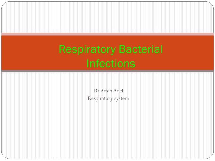 respiratory bacterial infections n.