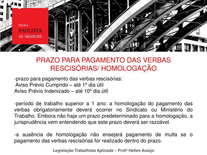 PRAZO PARA PAGAMENTO DAS VERBAS RESCISÓRIAS/ HOMOLOGAÇÃO