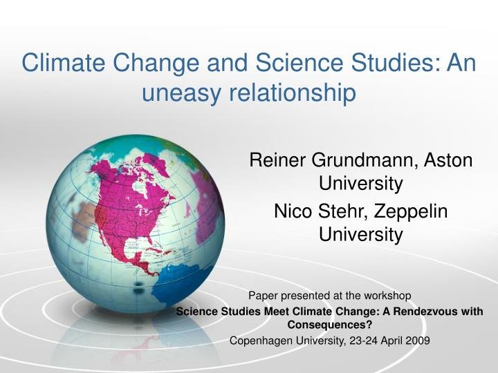 Climate change and science studies an uneasy relationship