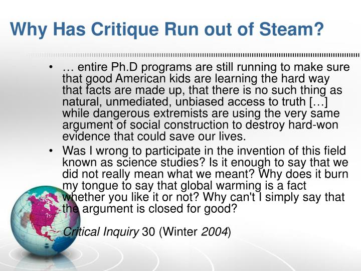 Why Has Critique Run out of Steam?