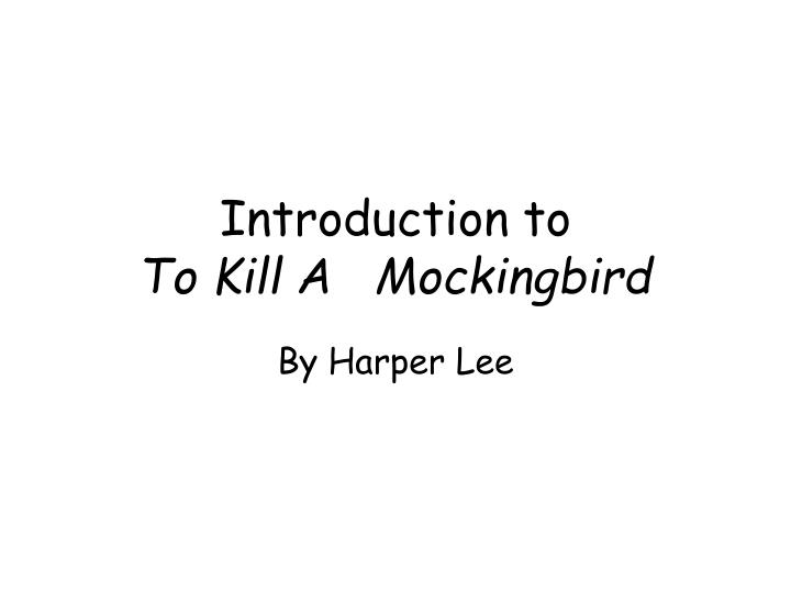 introduction to to kill a mockingbird n.