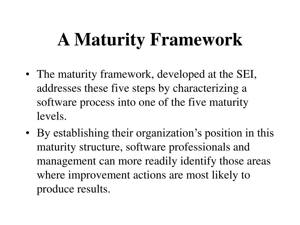 PPT - Characterizing the Software Process: A Maturity