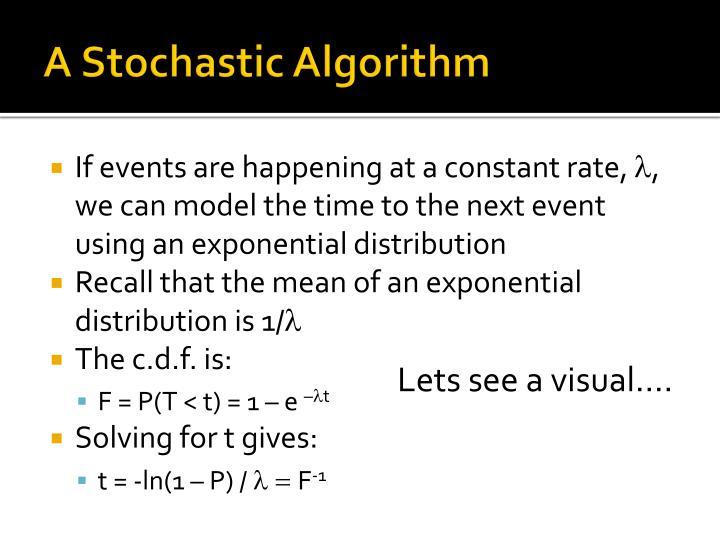 A Stochastic Algorithm