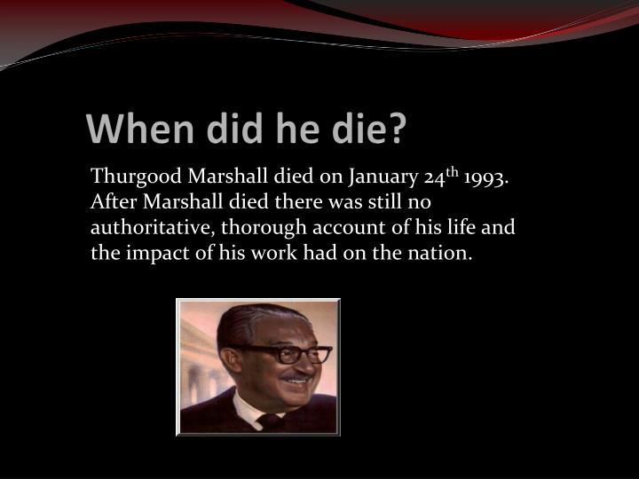 When did he die?