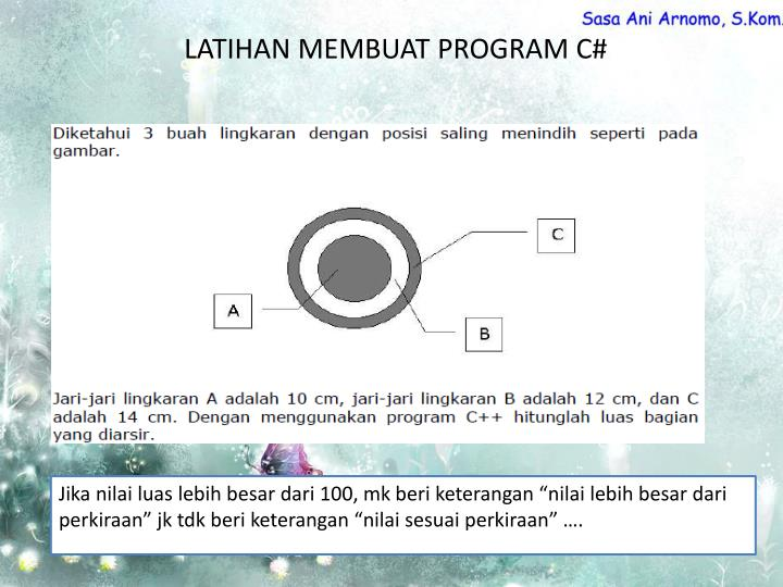 LATIHAN MEMBUAT PROGRAM C#
