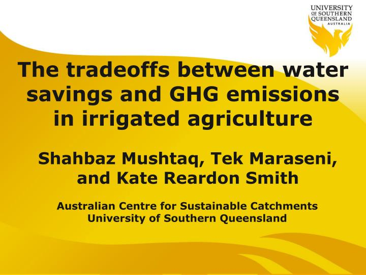 the tradeoffs between water savings and ghg emissions in irrigated agriculture n.