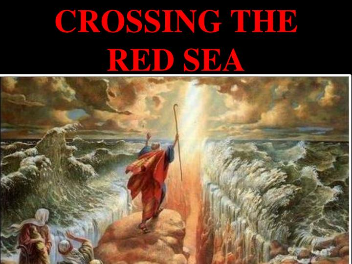 crossing the red sea This same god who divided the red sea so the israelites crossed on dry ground, and covered up the enemy in the depths of that same sea, bringing salvation to his people—this is the same god who works on our behalf today.