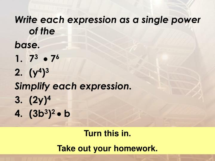 Write each expression as a single power of the