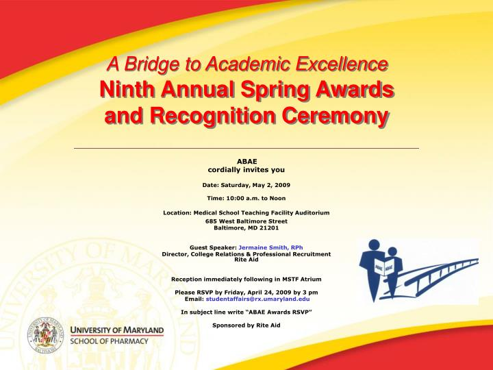 a bridge to academic excellence ninth annual spring awards and recognition ceremony n.