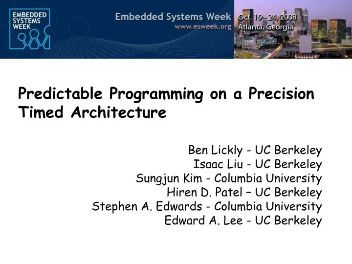 predictable programming on a precision timed architecture n.