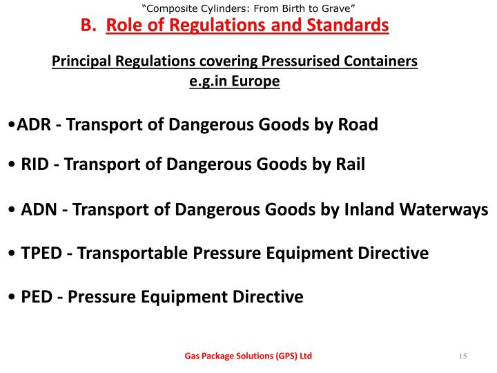 Principal Regulations covering Pressurised Containers e.g.in Europe