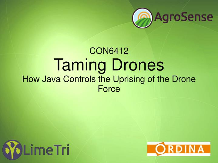 PPT - CON6412 Taming Drones How Java Controls the Uprising