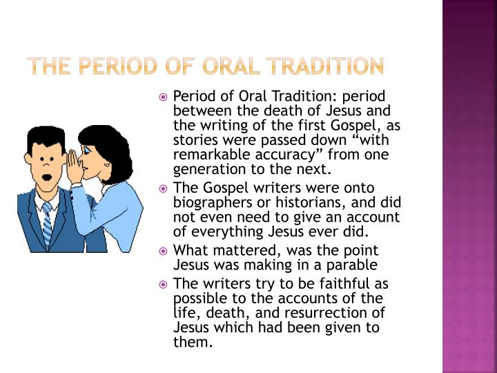 The period of oral tradition