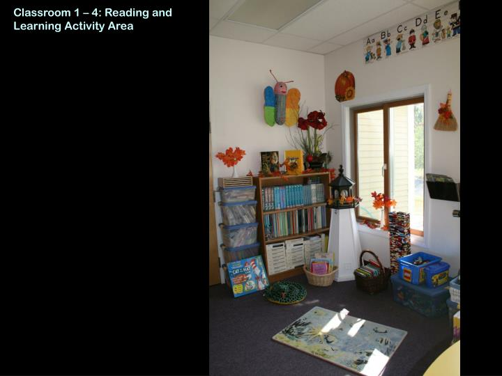 Classroom 1 – 4: Reading and