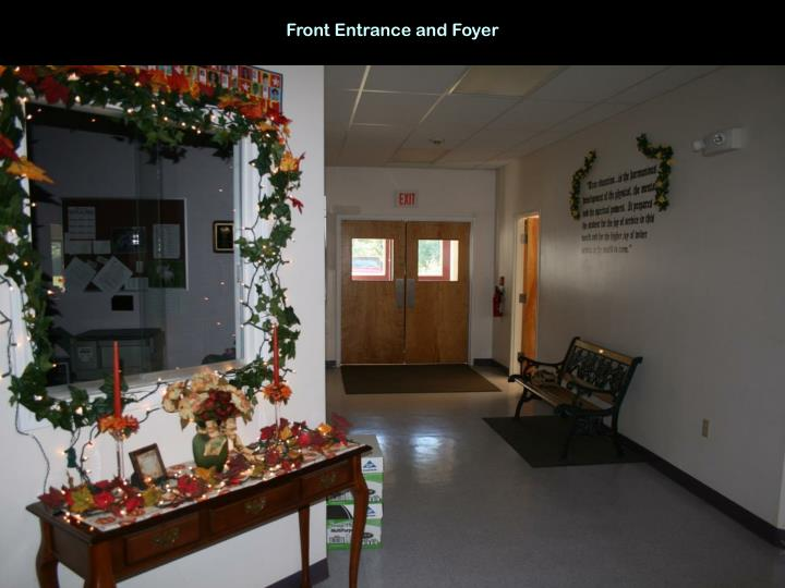 Front Entrance and Foyer