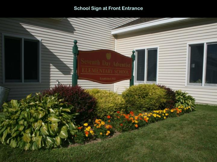 School Sign at Front Entrance