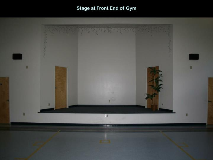 Stage at Front End of Gym