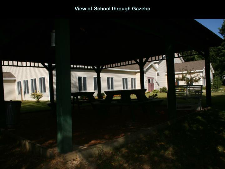 View of School through Gazebo