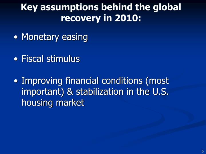 Key assumptions behind the global recovery in 2010: