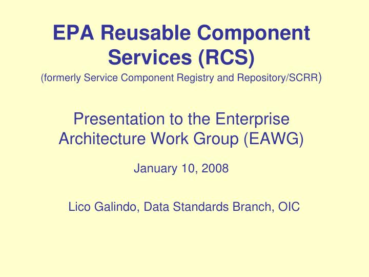 EPA Reusable Component Services (RCS)