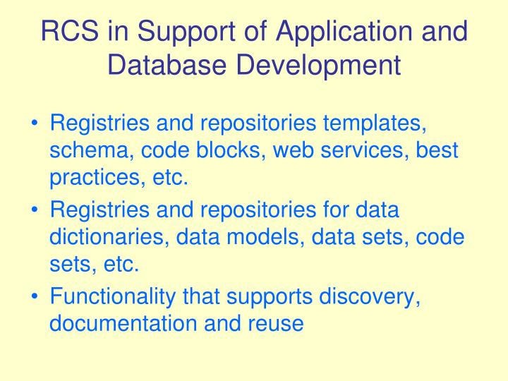 RCS in Support of Application and Database Development