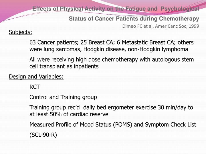 Effects of Physical Activity on the Fatigue and  Psychological