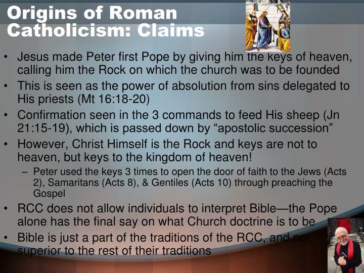 Origins of Roman Catholicism: Claims