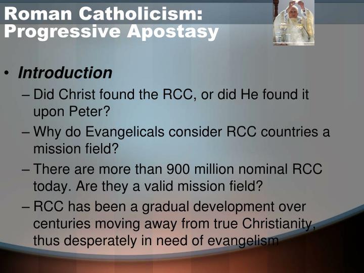 Roman catholicism progressive apostasy