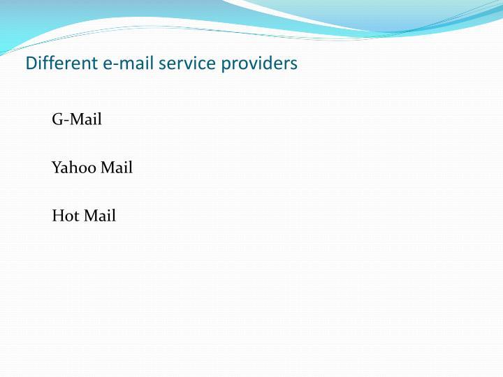 Different e-mail service providers