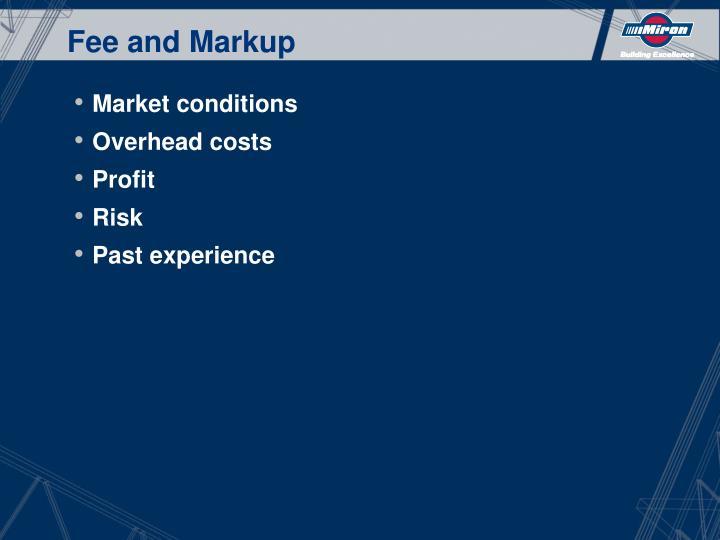 Fee and Markup