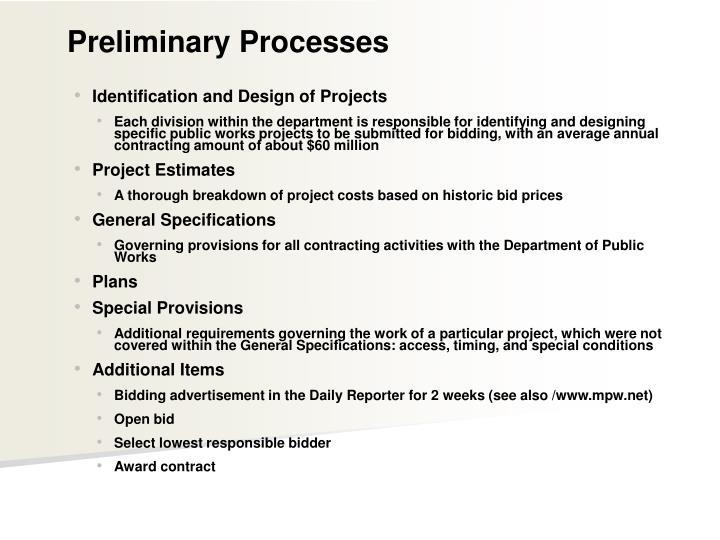 Preliminary Processes