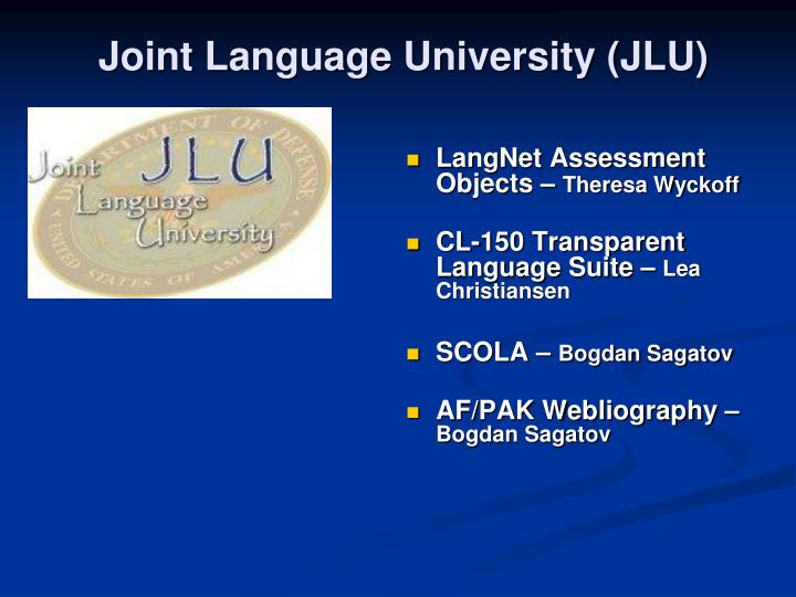 Joint language university jlu
