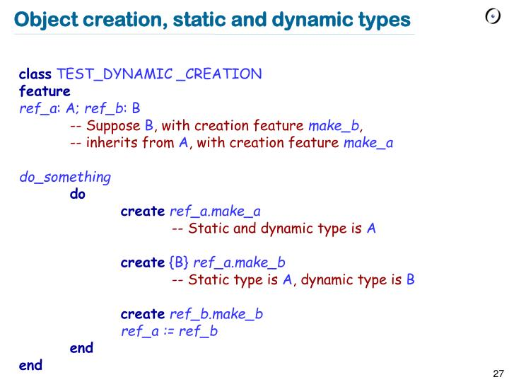 Object creation, static and dynamic types