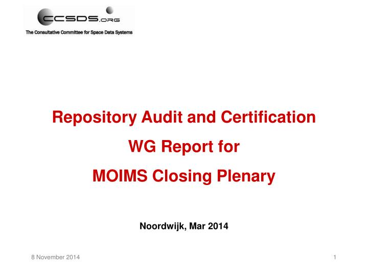 Repository Audit and Certification