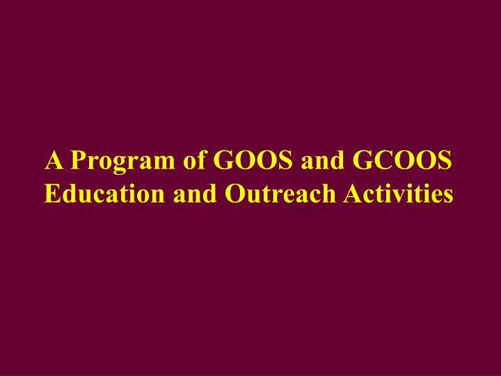 A Program of GOOS and GCOOS Education and Outreach Activities