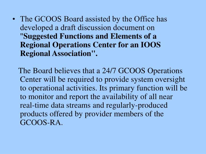 """The GCOOS Board assisted by the Office has developed a draft discussion document on """""""
