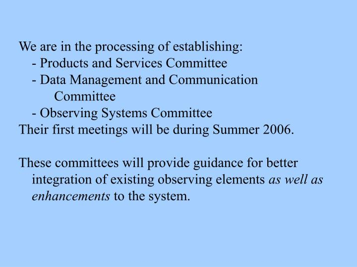 We are in the processing of establishing: