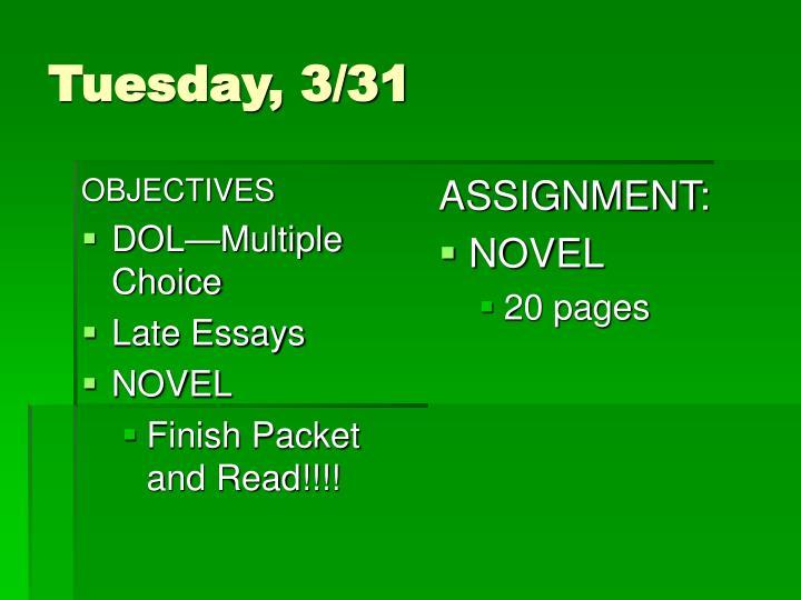 Tuesday 3 31