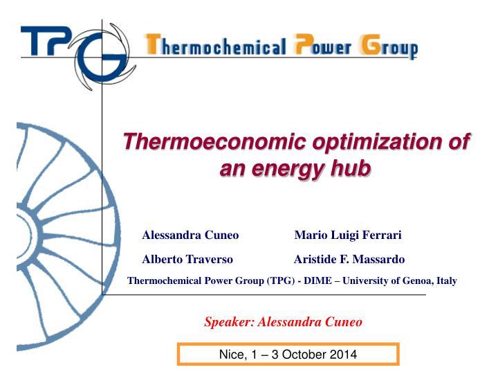Thermoeconomic optimization of an energy hub