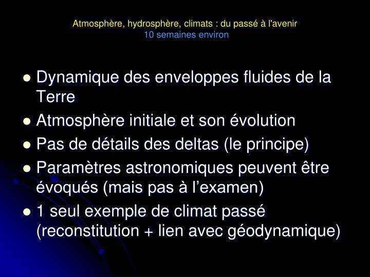Atmosphère, hydrosphère, climats : du passé à l'avenir
