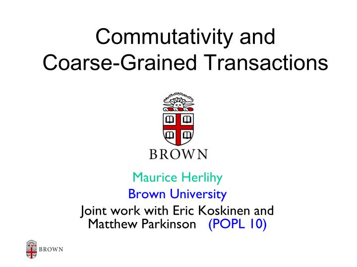 commutativity and coarse grained transactions n.