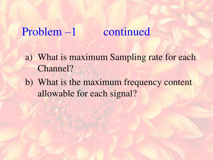 Problem –1         continued